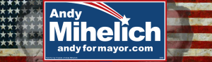 "Andrew ""Andy"" Mihelich for Mayor of Joliet"
